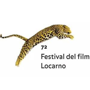 The 72nd Locarno Film Festival 第72届洛迦诺电影节