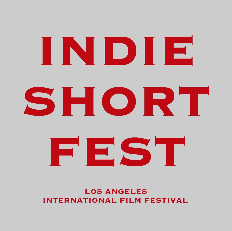 Indie Short Fest 洛杉矶独立短片电影节