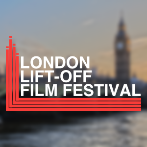 London Lift-Off Film Festival 第9届伦敦LIFT-OFF电影节(著名赛事)